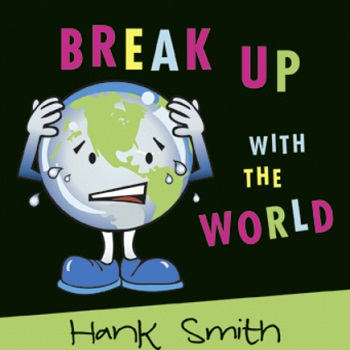 Break Up With The World