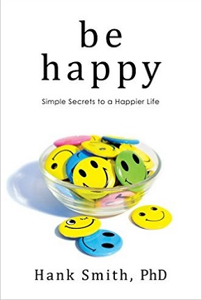 Be Happy – Simple Secrets to a Happier Life – Book